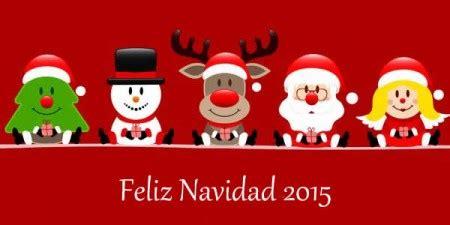 imagenes de feliz navidad y año 2015 feliz navidad 2015 y pr 243 spero a 241 o nuevo imagenes de amor