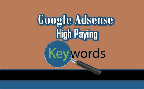adsense high paying keywords 2017 top 520 highest paying adsense niches worldwide high