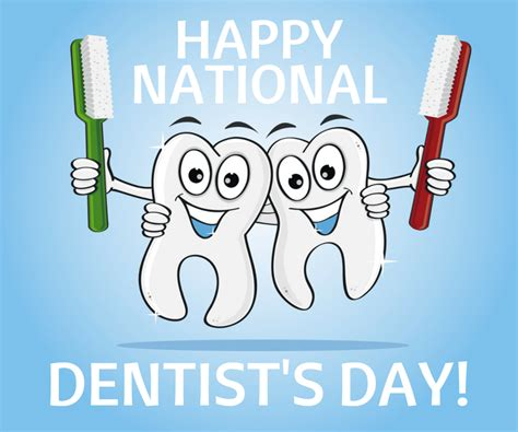 s s day dentist s day march 6 dentistsday national day and history