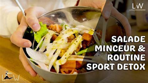 Recettes Detox Minceur by Recette Salade Minceur Bio Rapide Routine Sport Detox