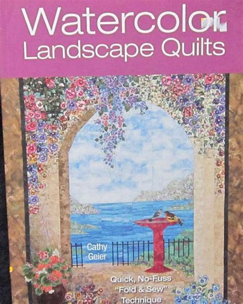 Landscape Quilts Step By Step 102 Best Images About Quilting Books On