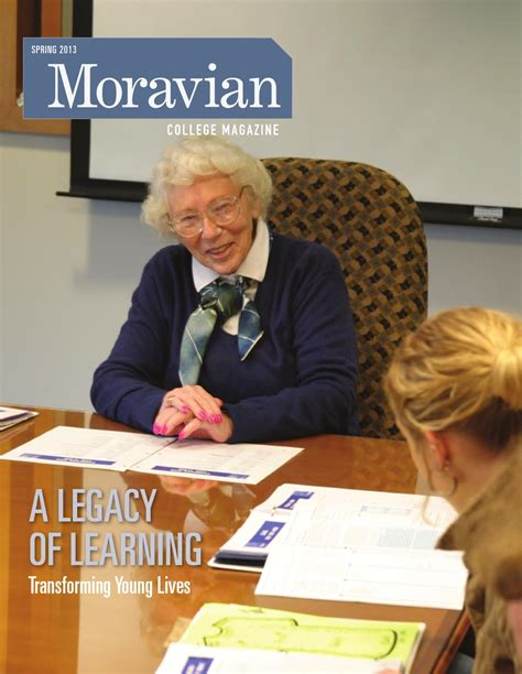 Moravian Mba by Moravian College Magazine 2013 By Moravian College