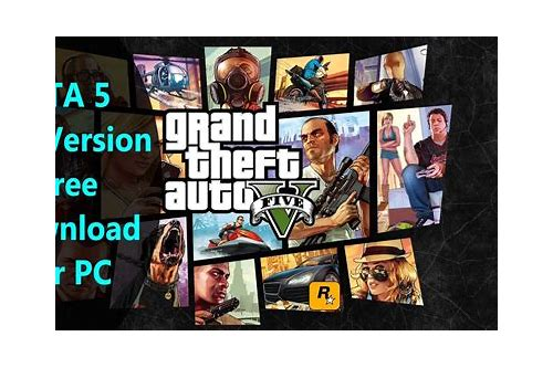 grand theft auto 5 for computer download