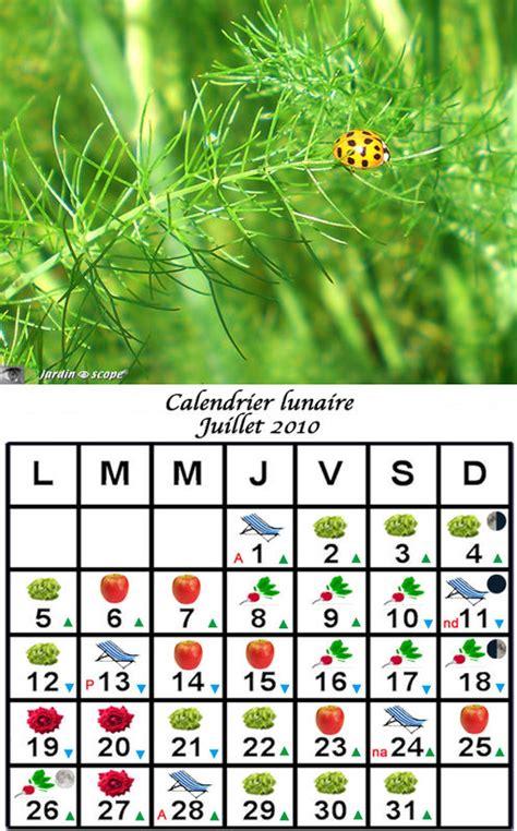 Calendrier Lunaire 2010 Jardiner Avec La Lune Au Mois De Juillet 2010 Le