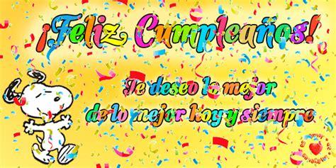imagenes de feliz cumpleaños amiga snoopy los mejores gifs de cumplea 241 os para facebook