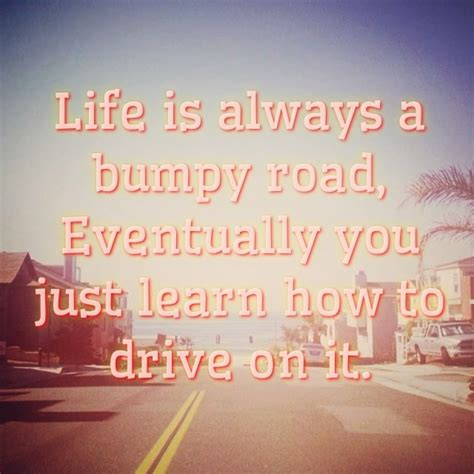 drive the life 46 best images about car quotes on pinterest cars slow