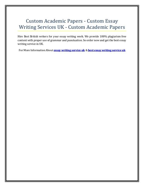 custom writing papers custom academic papers custom essay writing services uk