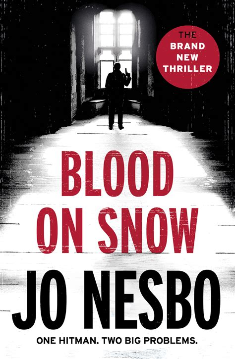 blood on snow blood on snow by nesbo jo penguin random house south africa