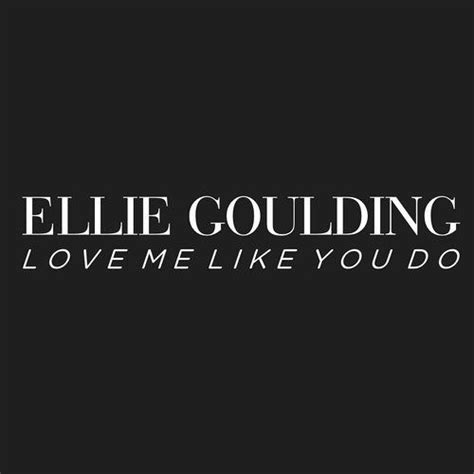 love me like you do images ellie goulding love me like you do airia remix