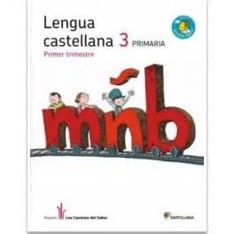 libro proyecto los caminos del lengua castellana 3 proyecto quot los caminos del saber quot