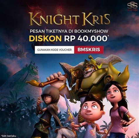 film animasi indonesia 2017 knight kris tayang ini 5 film animasi indonesia terbaik