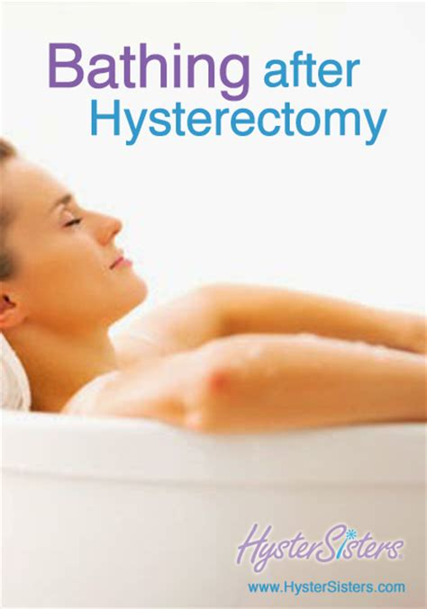 taking bath after c section bathing after hysterectomy hysterectomy recovery article