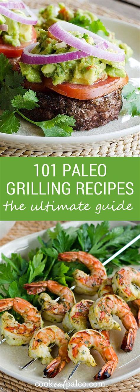 101 ultimate paleo grilling recipes for easy summer meals summer recipes for and grilling recipes