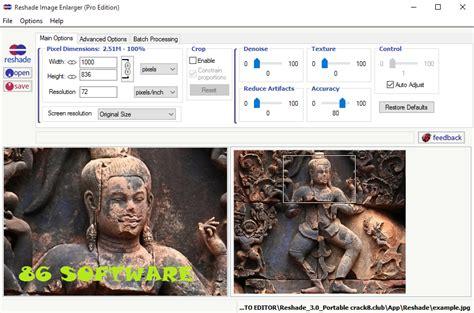 image enlarger reshade image enlarger 3 0 terbaru version 86 software