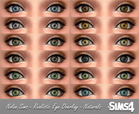 sims 4 realistic eyes realistic eyes overlay at nolan sims 187 sims 4 updates