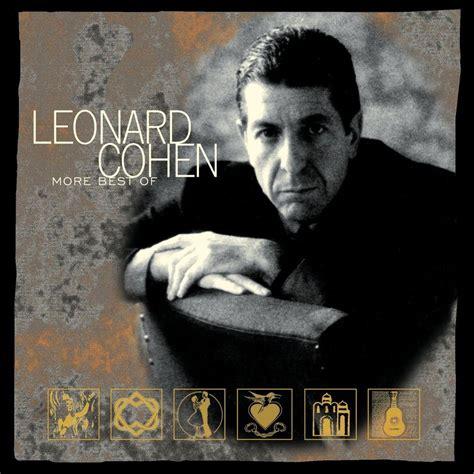 the best of leonard cohen more best of leonard cohen leonard cohen listen and