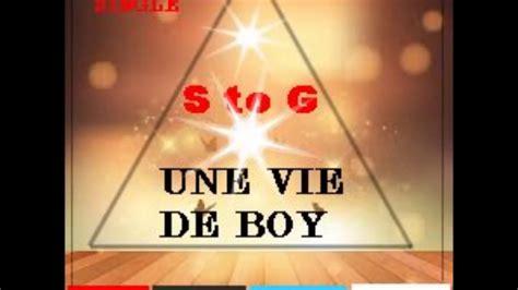 2266169289 une vie de boy s to g une vie de boy youtube