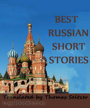 best russian short stories best russian short stories by various free at loyal books