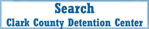 Clark County Inmate Records Find An Inmate Clark County Las Vegas Nevada