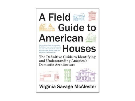 field guide to american houses field guide to american houses 28 images a field guide to american houses books