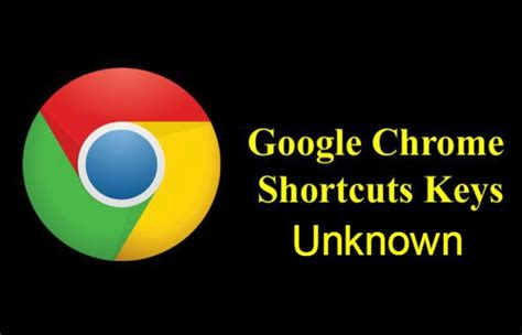 chrome shortcut keys unknown google chrome shortcut keys with gif s need