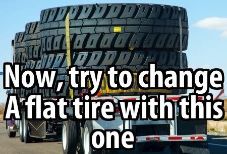 Tire Meme - huge tires meme