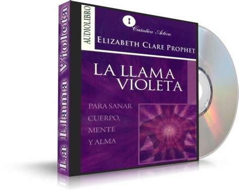 libro me llama poderosamente la la llama violeta elizabeth clare prophet audiolibro libro como triunfo