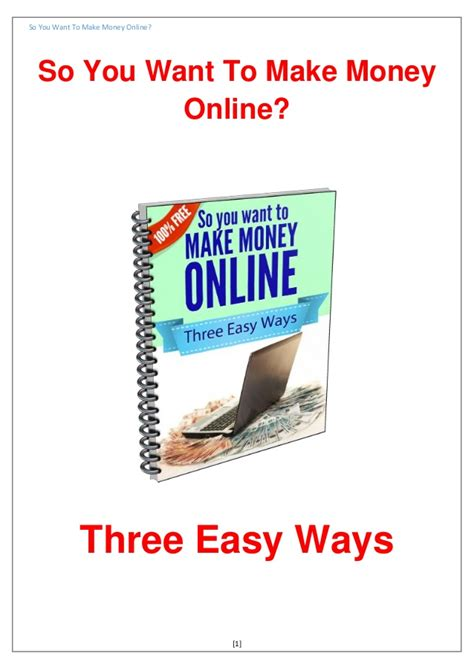 Want Make Money Online - so you want to make money online
