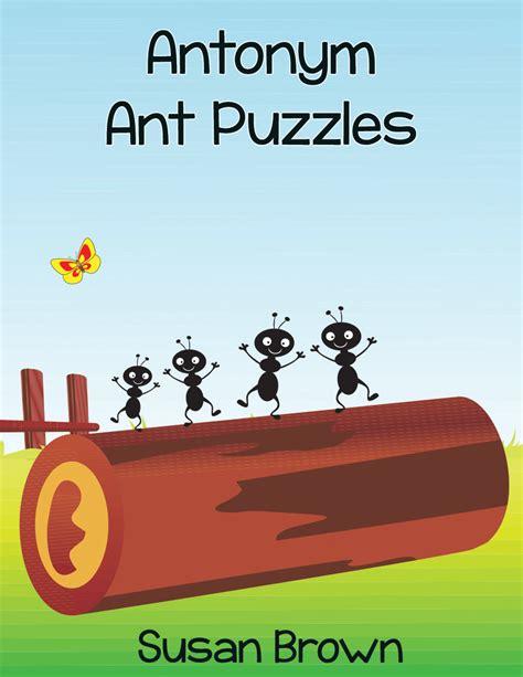 antonym for challenging antonym ant puzzles