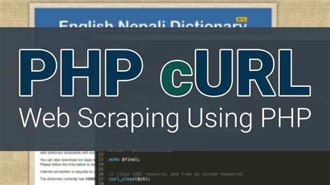 tutorial on web scraping php curl tutorial part 1 creating your own dictionary