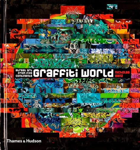 graffiti world street art graffiti world buch daim graffiti art