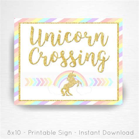 printable unicorn signs unicorn crossing rainbow birthday party printable sign you
