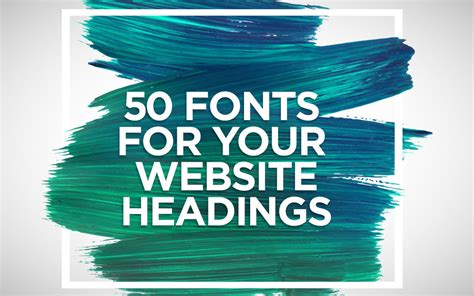 best websites for free fonts 50 best fonts for your website headings