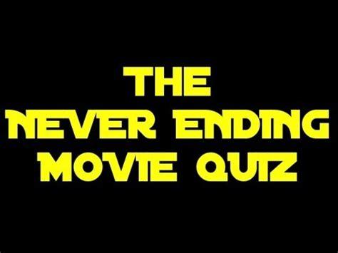 film clip quiz questions the never ending film quiz a film clip question