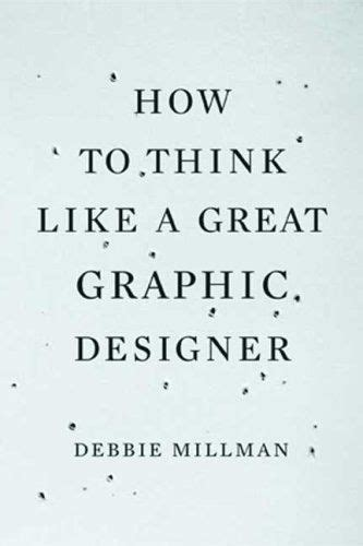 How To Think Like A Great Graphic Designer Typography