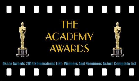 list of academy award winners best actor oscar awards 2016 nominations list winners and nominees