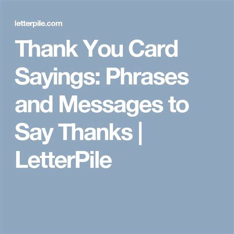 Thank You Letter Quotes Top 25 Best Thank You Card Sayings Ideas On Thank You Note Wording Graduation