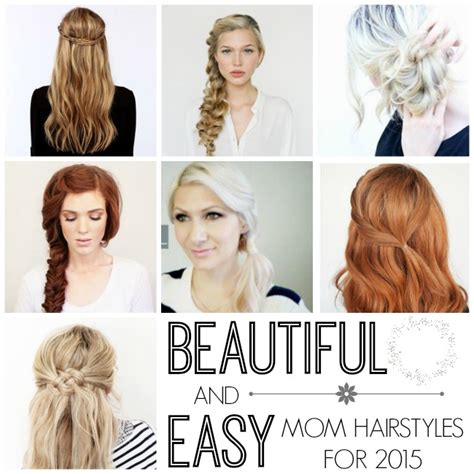 easy to manage hairstyles for new moms beautiful easy quick mom hairstyles our thrifty ideas