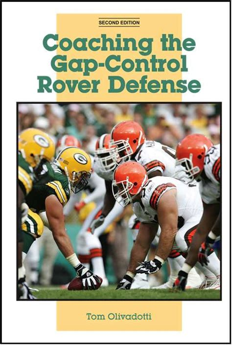 coaching football s 50 defense coaching the gap control rover defense second edition