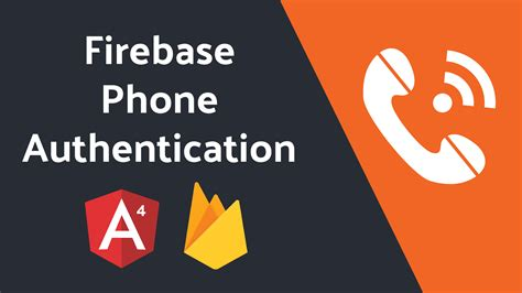 firebase tutorial angular firebase phone authentication with angular 4 tutorial