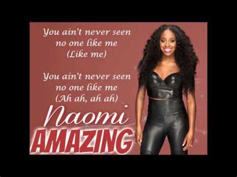 theme song naomi naomi wwe theme song amazing lyrics youtube