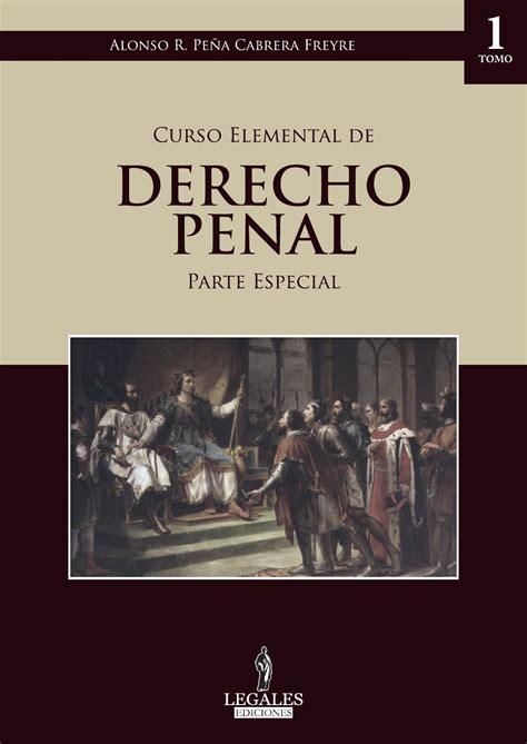 libros peruanos derecho newhairstylesformen2014com curso elemental de derecho penal parte especial 1 by