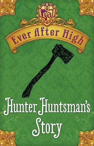huntsman s story after high 0 6 by shannon