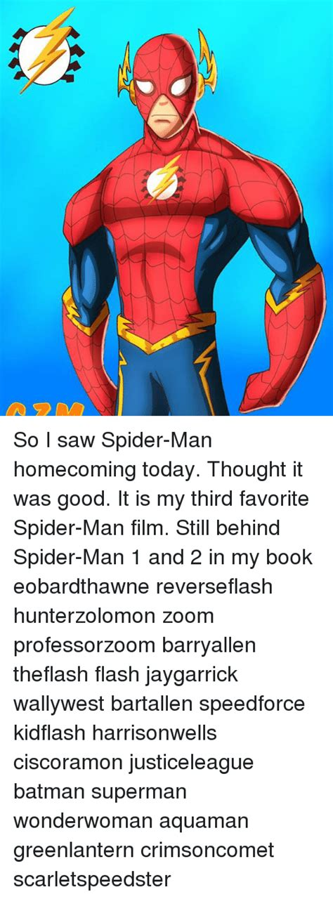 I Saw A Spider Meme - so i saw spider man homecoming today thought it was good