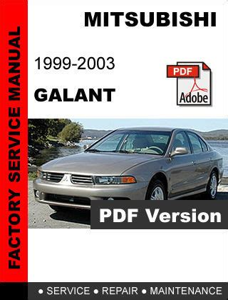 mitsubishi factory service repair manuals mitsubishi galant 1999 2000 2001 2002 2003 factory oem service repair fsm manual other books