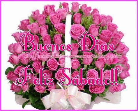 imagenes feliz sabado con rosas feliz s 225 bado con esta hermosas rosas rosas para el