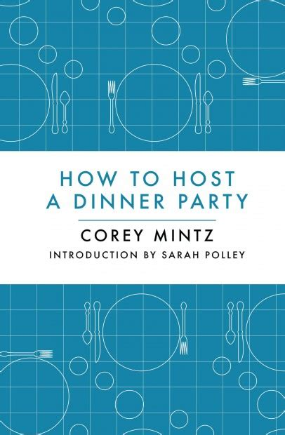 How To Host A Dinner Party | five top tips for hosting a dinner party eat live