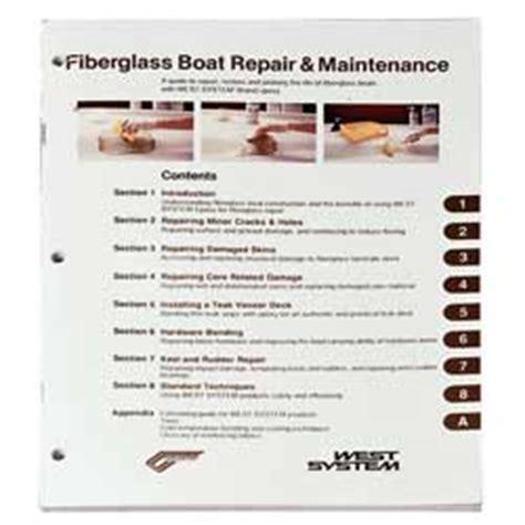 fiberglass boat repair and maintenance west system fiberglass boat repair and maintenance book