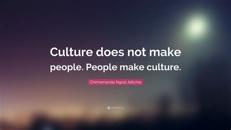 to make the people chimamanda ngozi adichie quotes 79 wallpapers quotefancy