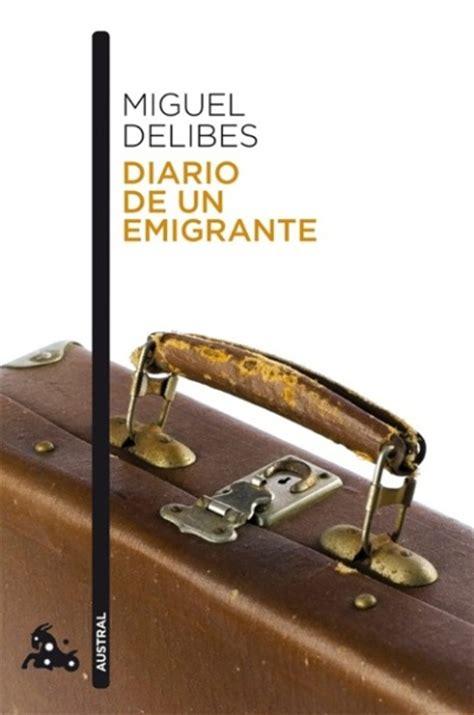 diario de un emigrante miguel delibes comprar libro en fnac es